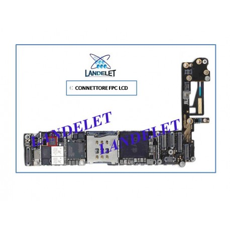 CONNETTORE LCD IPHONE 6S CONNETTORE FPC LCD IPHONE 6S FPC LCD IPHONE 6S