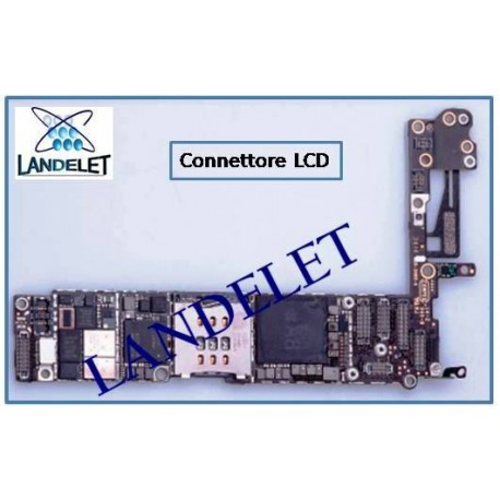 CONNETTORE LCD IPHONE 6 CONNETTORE FPC LCD IPHONE 6 FPC LCD IPHONE 6