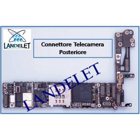 CONNETTORE TELECAMERA POSTERIORE IPHONE 6 FPC TELECAMERA POSTERIORE IPHONE 6