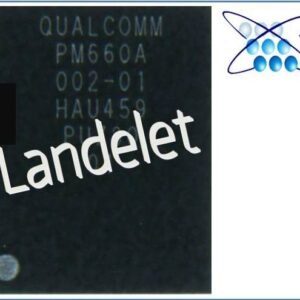 QUALCOMM PM660A 002 01 POWER MANAGEMENT POWER SUPPLY ANDROID